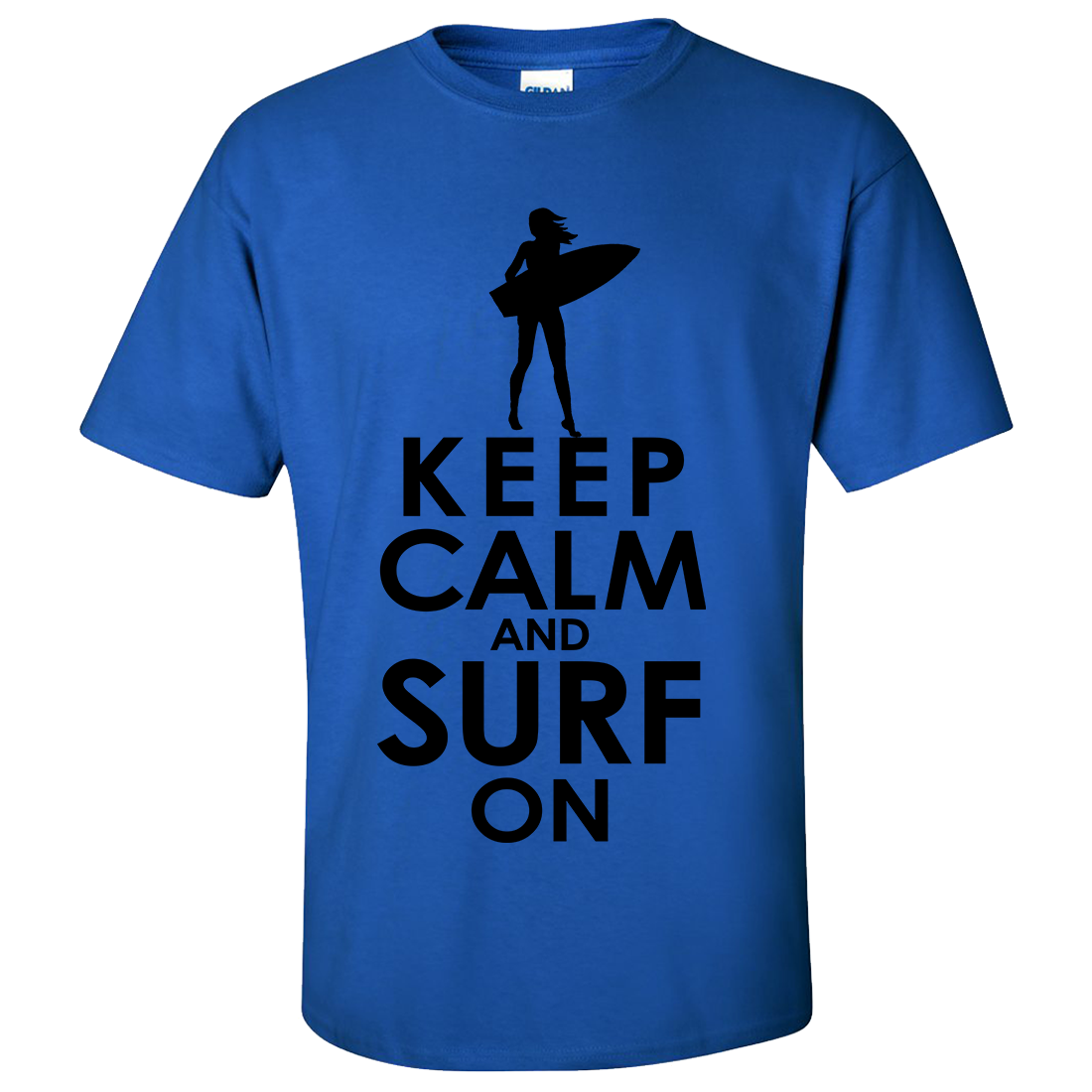 Keep calm and surf on shortboard asst colors t shirt tee for Surf shop tee shirts